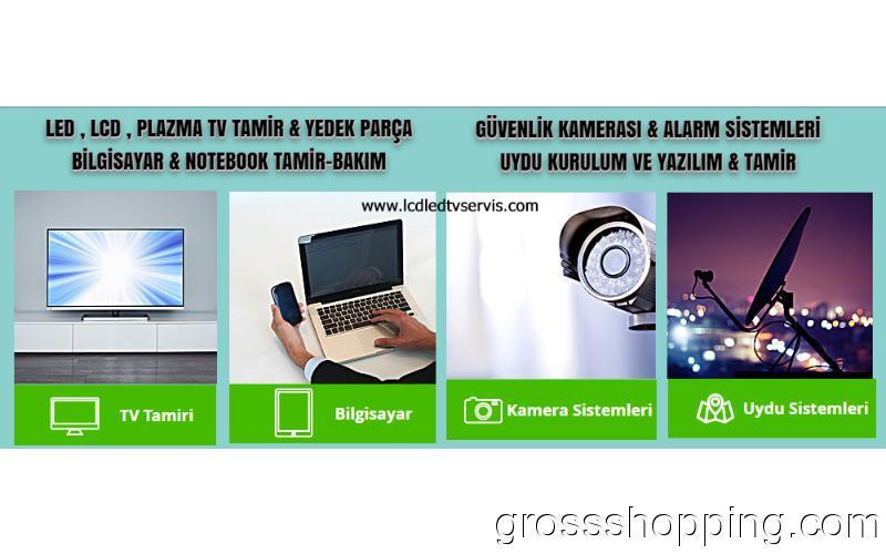LED , LCD , PLAZMA TV TAMİR & YEDEK PARÇA BİLGİSAYAR & NOTEBOOK TAMİR-BAKIM